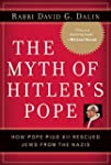 The Myth of Hitler's Pope: Pope Pius...