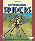 Spinning Spiders (Pull Ahead Books)