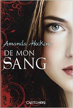 De mon sang - Tome 01 - Amanda Hocking