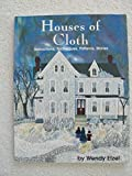 Houses of Cloth