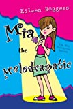 Mia the Melodramatic (Mia Fullerton)