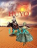 Huyo lejos (Spanish Edition)