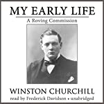 My Early Life: A Roving Commission   Winston Churchill