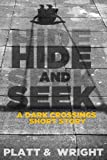Hide And Seek (Dark Crossings)
