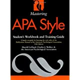 Mastering APA Style: Student's Workbook and Training Guide Fifth Edition ~ Harold Gelfand