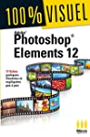 100%VISUEL�PHOTOSHOP ELEMENTS 12