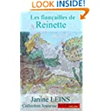 Les fiançailles de Reinette (Collection Jeunesse) (French Edition)
