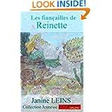 Les fiançailles de Reinette (Collection Jeunesse) (French Edition)