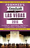 Frommer's EasyGuide to Las Vegas 2016 (Easy Guides)