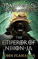 Ranger's Apprentice 10: The Emperor of Nihon-Ja