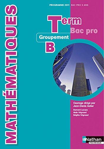 Mathematiques tle bac pro groupement c programme 2011 for Programme bac pro cuisine