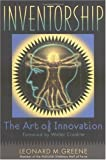 Inventorship: The Art of Innovation (0471414077) by Greene, Leonard M.