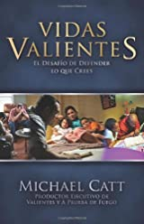 Vidas Valientes: La Gran Decision (Refresh) (Spanish Edition)