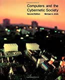 Computers and the Cybernetic Society (0120590468) by Arbib, Michael A.