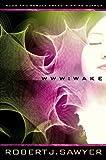 Wake (WWW, #1)
