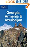 Georgia, Armenia and Azerbaijan (Lone...