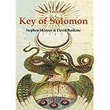 Veritable Key of Solomon (Sourceworks of Ceremonial Magic Series Vol. 4) ~ Stephen Skinner