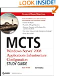 MCTS: Windows Server 2008 Application...