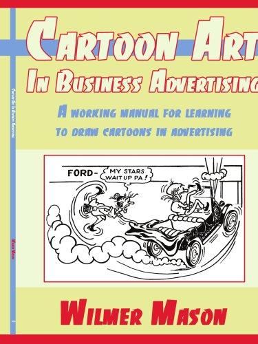 卡通艺术在商业广告中的: A 为学习画漫画,在广告中工作手册