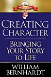 Creating Character: Bringing Your Story to Life: 2 (Red Sneaker Writers Books)