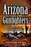 img - for Arizona Gunfighters book / textbook / text book