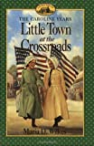 Little Town At Crossroads