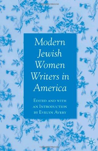 Modern Jewish Women Writers in America