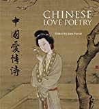 Chinese Love Poetry (Interlink Love Poetry Collection)