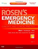 img - for Rosen's Emergency Medicine - Concepts and Clinical Practice, 2-Volume Set: Expert Consult Premium Edition - Enhanced Online Features and Print, 7e 7th (seventh) edition (authors) Marx MD, John, Hockberger MD, Robert, Walls MD, Ron (2009) published by Mosby [Hardcover] book / textbook / text book