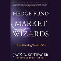 Hedge Fund Market Wizards (       ungekürzt) von Jack D. Schwager Gesprochen von: Clinton Wade