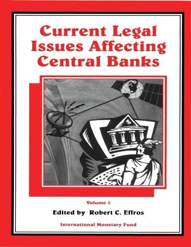 Current Legal Issues Affecting Central Banks, Volume V