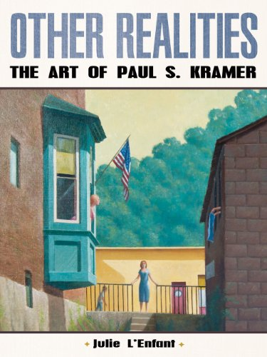 OTHER REALITIES: The Art of Paul S. Kramer