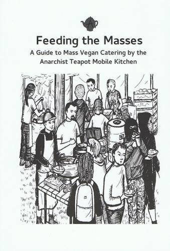 Feeding the Masses: A Guide to Mass Vegan Catering (Catering Teapots compare prices)