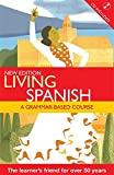 Living Spanish: a grammar-based course (LL)