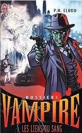 Dossiers Vampire, Tome 2 : Les liens du sang