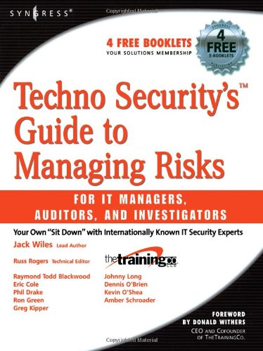 Jack Wiles - Techno Security's Guide to Managing Risks for IT Managers, Auditors and Investigators