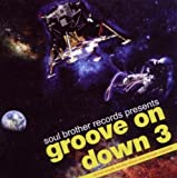 Groove On Down Volume 3