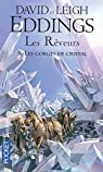 Les Rêveurs, Tome 3 : Les gorges de cristal par Eddings