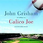 Calico Joe | John Grisham