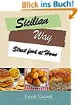 Sicilian way: Street food at Home (En...
