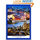 ONE - TWO- GO Singapore: The Ultimate Guide to Singapore 2013