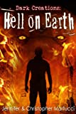 Dark Creations: Hell on Earth (Part 5) (English Edition)