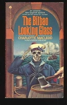Bilbao Looking Glass (Sarah Kelling and Max Bittersohn Mysteries)