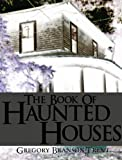 img - for The Book Of Haunted Houses book / textbook / text book