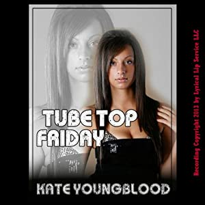 Tube Top Friday Audiobook