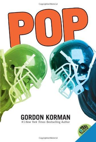 Pop  . by Gordan Korman
