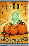 In Cahoots:: A Novel of Southern California, 1953