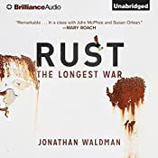 Rust: The Longest War | [Jonathan Waldman]