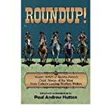 Roundup!: Western Writers of America Presents Great Stories of the West from Today's Leading Western Writers Hutton...