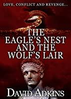 The Eagle's Nest and the Wolf's Lair (English Edition)